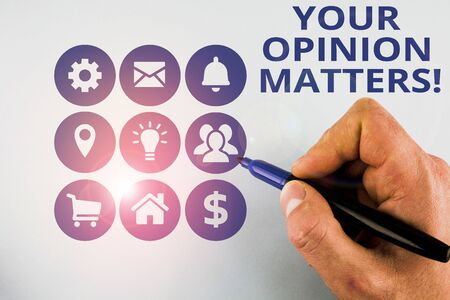 Conceptual hand writing showing Your Opinion Matters. Concept meaning show you do not agree with something that just been said Male designing layout presentation concept for business promotion Foto de archivo