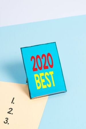 Writing note showing 2020 Best. Business concept for Highest quality done in all fields preparing for the next year