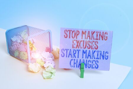 Word writing text Stop Making Excuses Start Making Changes. Business photo showcasing Do not give an excuse Act instead Trash bin crumpled paper clothespin empty reminder office supplies tipped 写真素材