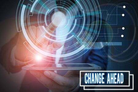 Text sign showing Change Ahead. Business photo showcasing the act or instance of making or becoming different or Male human wear formal work suit presenting presentation using smart device Stockfoto