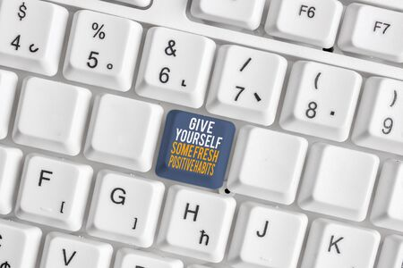 Text sign showing Give Yourself Some Fresh Positive Habits. Business photo showcasing Get healthy positive routines White pc keyboard with empty note paper above white background key copy space