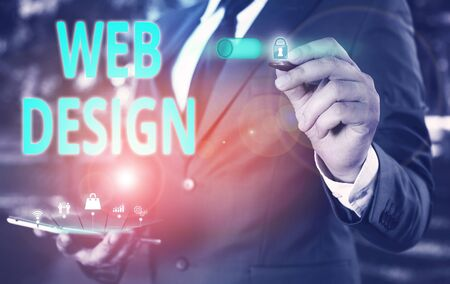 Text sign showing Web Design. Business photo showcasing who is responsible of production and maintenance of websites Male human wear formal work suit presenting presentation using smart device