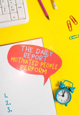 Conceptual hand writing showing The Daily Report Motivated People Perform. Concept meaning assignment created to rate workers Empty red bubble paper on the table with pc keyboard