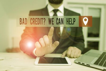 Handwriting text writing Bad Credit Question We Can Help. Conceptual photo Borrower with high risk Debts Financial