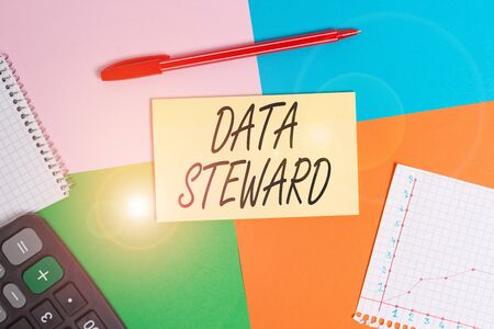 Handwriting text Data Steward. Conceptual photo responsible for utilizing an organization s is data governance Office appliance colorful square desk study supplies empty paper sticker