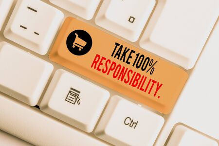 Text sign showing Take 100 Percent Responsibility. Business photo showcasing be fully accountable for your Actions and Thoughts White pc keyboard with empty note paper above white background key copy space Фото со стока - 131365024
