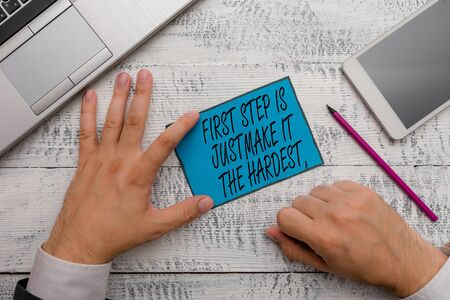 Conceptual hand writing showing First Step Is The Hardest Just Make It. Concept meaning dont give up on final route Stok Fotoğraf - 131365022