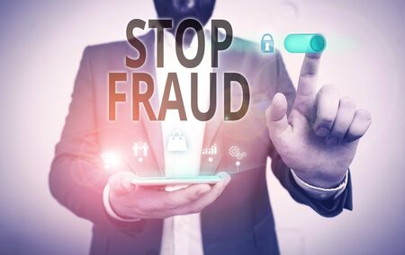 Word writing text Stop Fraud. Business photo showcasing campaign advices showing to watch out thier money transactions Male human wear formal work suit presenting presentation using smart device Imagens