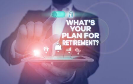 Handwriting text writing What S Your Plan For Retirement Question. Conceptual photo Savings Pension Elderly retire Male human wear formal work suit presenting presentation using smart device Stok Fotoğraf