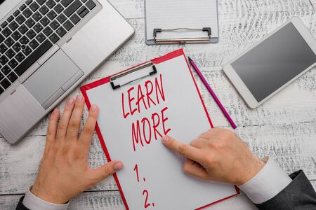 Word writing text Learn More. Business photo showcasing Deepen knowledge of the thing you want to do or new skill