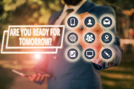 Text sign showing Are You Ready For Tomorrow Question. Business photo showcasing Preparation to the future Motivation Stock Photo