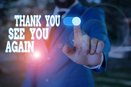 Text sign showing Thank You See You Again. Business photo text Appreciation Gratitude Thanks I will be back soon Male human wear formal work suit presenting presentation using smart device Stock fotó