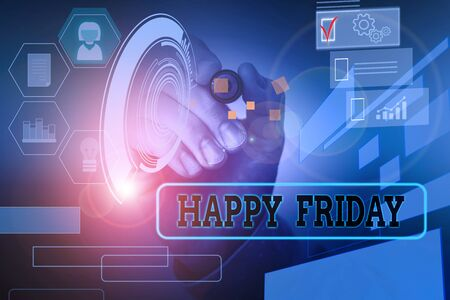 Handwriting text Happy Friday. Conceptual photo Greetings on Fridays because it is the end of the work week Male human wear formal work suit presenting presentation using smart device