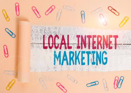 Handwriting text Local Internet Marketing. Conceptual photo use Search Engines for Reviews and Business List