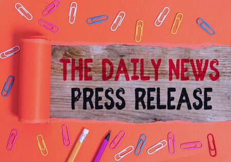 Conceptual hand writing showing The Daily News Press Release. Concept meaning announcing big news or speak to showing