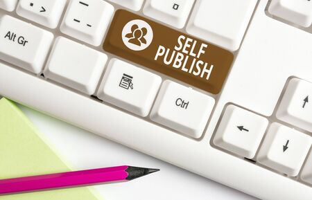 Word writing text Self Publish. Business photo showcasing published their work independently and at their own expense White pc keyboard with empty note paper above white background key copy space