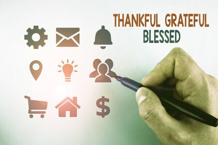 Writing note showing Thankful Grateful Blessed. Business concept for Appreciation gratitude good mood attitude Male designing layout presentation concept for business promotion