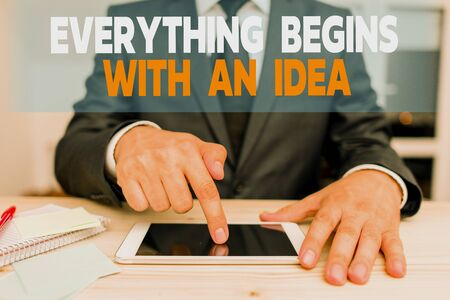 Handwriting text Everything Begins With An Idea. Conceptual photo steps you take to turn an idea into a reality