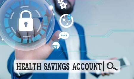 Text sign showing Health Savings Account. Business photo text users with High Deductible Health Insurance Policy Male human wear formal work suit presenting presentation using smart device
