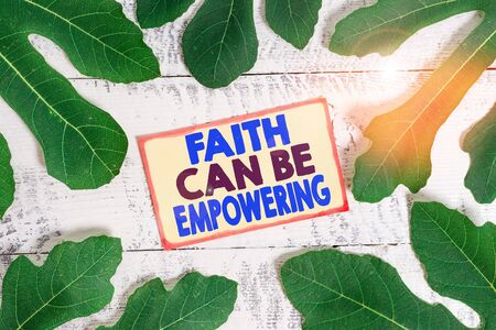 Text sign showing Faith Can Be Empowering. Business photo text Trust and Believing in ourselves that we can do it Stock Photo