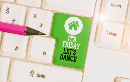 Text sign showing It S Friday Let S Dance. Business photo showcasing Celebrate starting the weekend Go party Disco Music White pc keyboard with empty note paper above white background key copy space Imagens