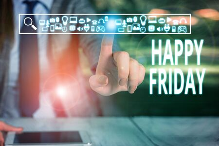 Writing note showing Happy Friday. Business concept for Greetings on Fridays because it is the end of the work week Woman wear formal work suit presenting presentation using smart device Imagens