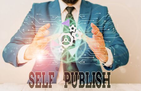 Handwriting text Self Publish. Conceptual photo published their work independently and at their own expense Male human wear formal work suit presenting presentation using smart device