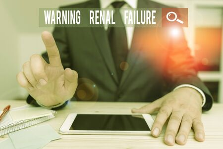 Conceptual hand writing showing Warning Renal Failure. Concept meaning stop Filtering Excess Waste Acute Kidney malfunction
