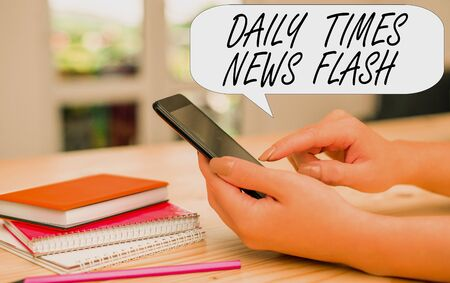 Conceptual hand writing showing Daily Times News Flash. Concept meaning fast response to actions happened in article way woman using smartphone and technological devices inside the home