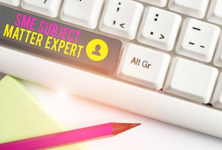 Text sign showing Sme Subject Matter Expert. Business photo text Authority in a particular area or topic Domain White pc keyboard with empty note paper above white background key copy space