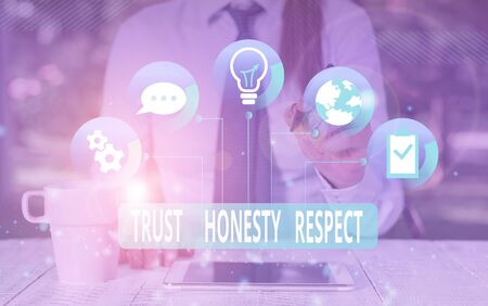 Text sign showing Trust Honesty Respect. Business photo text Respectable Traits a Facet of Good Moral Character Female human wear formal work suit presenting presentation use smart device