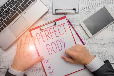 Writing note showing Perfect Body. Business concept for Having a body that is dreamily in shape and in healthy state