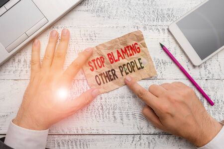 Word writing text Stop Blaming Other People. Business photo showcasing Do not make excuses assume your faults guilt