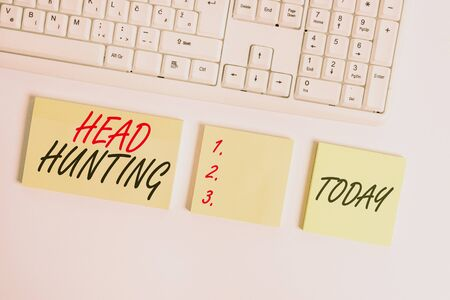 Word writing text Head Hunting. Business photo showcasing process of recruitment of a prospective or potential employee Flat lay above blank copy space sticky notes with business concept