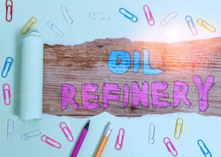 Word writing text Oil Refinery. Business photo showcasing industrial process of converting crude oil into petroleum