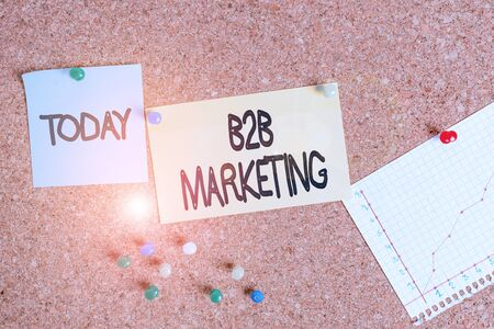 Handwriting text writing B2B Marketing. Conceptual photo Partnership Companies Supply Chain Merger Leads Resell Corkboard color size paper pin thumbtack tack sheet billboard notice board