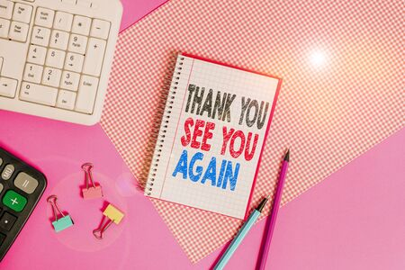 Text sign showing Thank You See You Again. Business photo showcasing Appreciation Gratitude Thanks I will be back soon Writing equipments and computer stuffs placed above colored plain table