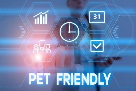 Conceptual hand writing showing Pet Friendly. Concept meaning used to describe a place that is suitable or allowed for pets Woman wear work suit presenting presentation smart device