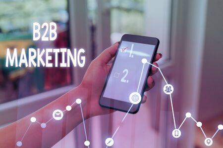 Handwriting text writing B2B Marketing. Conceptual photo Partnership Companies Supply Chain Merger Leads Resell