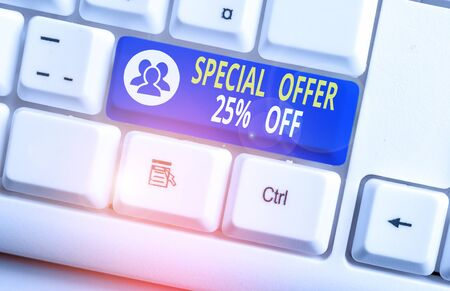 Handwriting text writing Special Offer 25 Percent Off. Conceptual photo Discounts promotion Sales Retail Marketing Offer White pc keyboard with empty note paper above white background key copy space Imagens