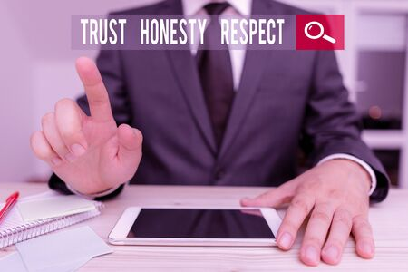 Conceptual hand writing showing Trust Honesty Respect. Concept meaning Respectable Traits a Facet of Good Moral Character