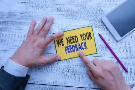 Word writing text We Need Your Feedback. Business photo showcasing Give us your review thoughts comments what to improve