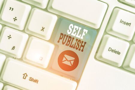 Conceptual hand writing showing Self Publish. Concept meaning published their work independently and at their own expense White pc keyboard with note paper above the white background