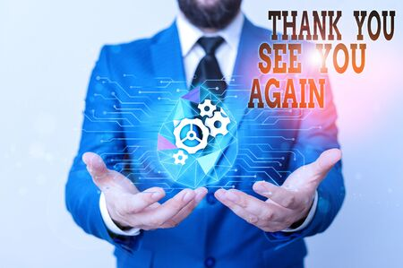 Writing note showing Thank You See You Again. Business concept for Appreciation Gratitude Thanks I will be back soon Male human wear formal suit presenting using smart device Stock fotó