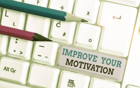 Handwriting text Improve Your Motivation. Conceptual photo Boost your self drive Enhance Motives and Goals White pc keyboard with empty note paper above white background key copy space
