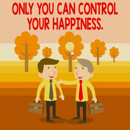 Text sign showing Only You Can Control Your Happiness. Business photo text Personal Selfmotivation inspiration Two White Businessmen Colleagues with Brief Cases Sharing Idea Solution Stock Photo
