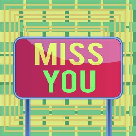 Text sign showing Miss You. Business photo showcasing Longing for an important demonstrating in your life for a period of time Board ground metallic pole empty panel plank colorful backgound attached Banco de Imagens