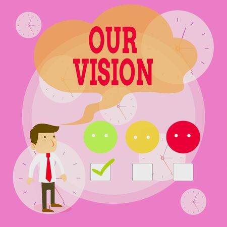 Writing note showing Our Vision. Business concept for plan for next five to ten years about company goals to be made White Questionnaire Survey Choice Satisfaction Green Tick