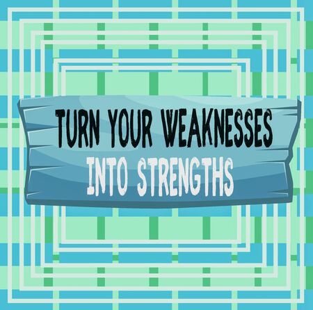 Text sign showing Turn Your Weaknesses Into Strengths. Business photo text work on your defects to get raid of them Plank wooden board blank rectangle shaped wood attached color background Archivio Fotografico - 131307983