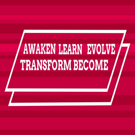 Text sign showing Awaken Learn Evolve Transform Become. Business photo text Inspiration Motivation Improve Different Width Alternating Horizontal Stripes Ribbons in Magenta Shades Фото со стока - 131316246